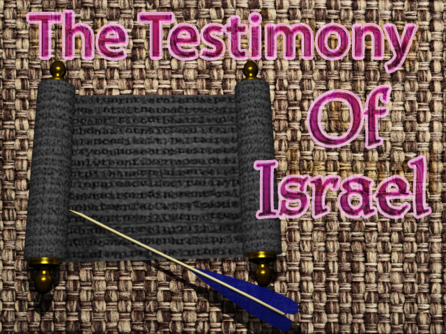 The Testimony Of Israel
